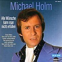 Cover Michael Holm - Alle Wünsche kann man nicht erfüllen [1995]
